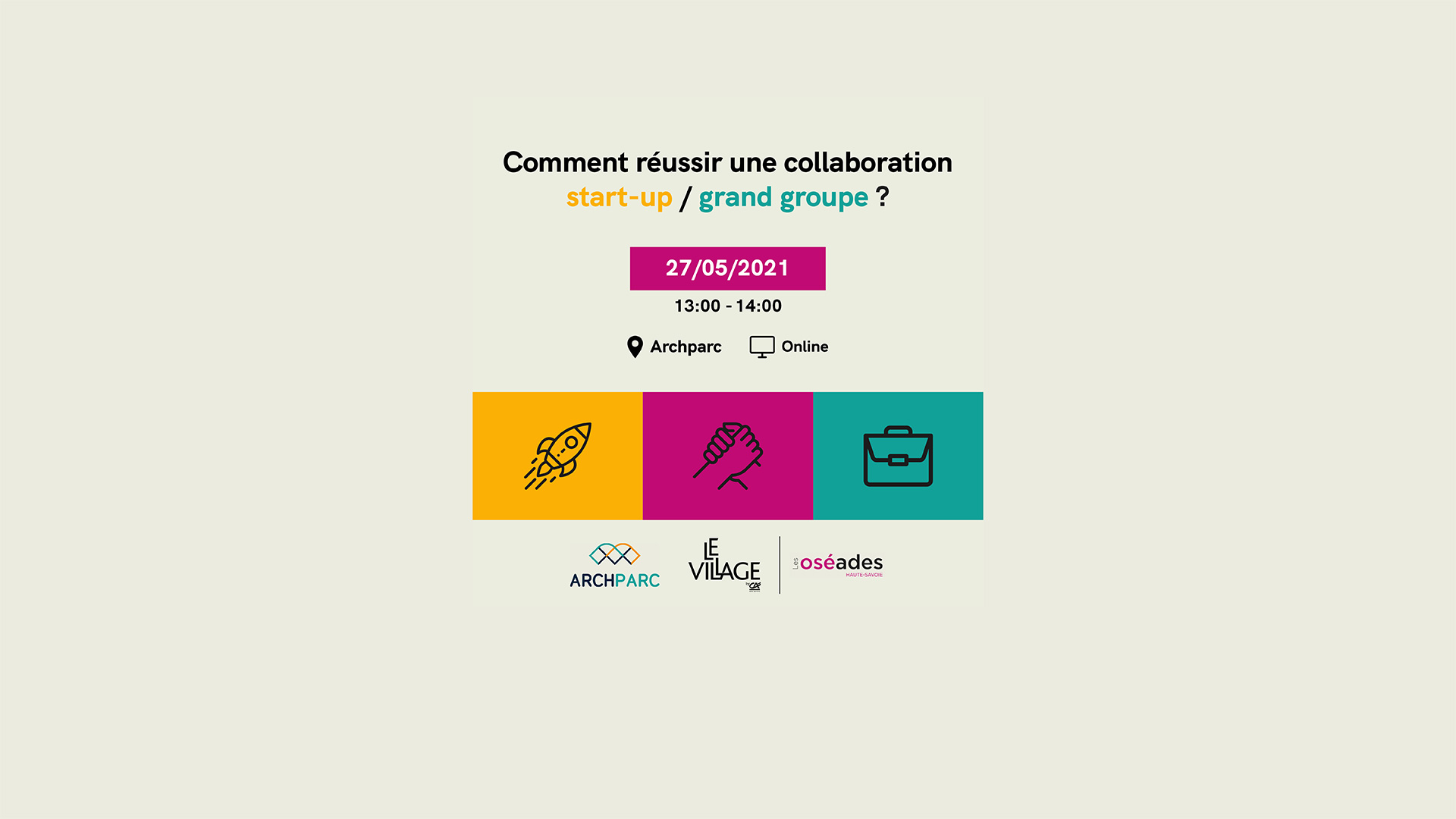 Oséades :  Comment réussir une collaboration start-up / grand groupe ?